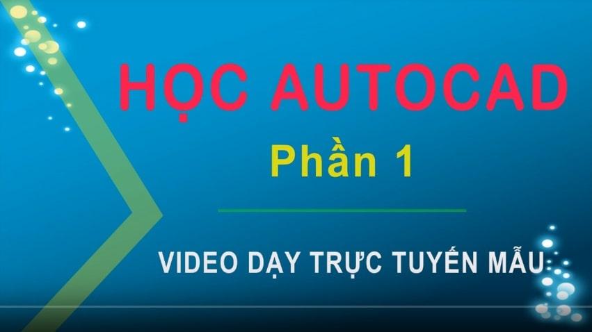 Dạy kèm trực tuyến, Online môn Tin học Autocad theo hình thức 1 kèm 1
